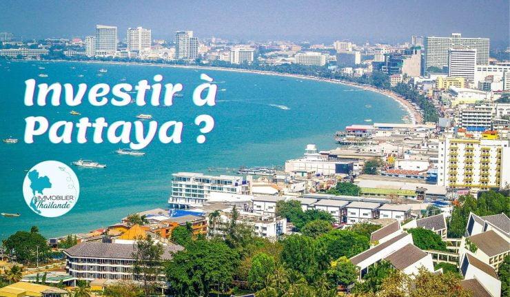 Cinq raisons d'acheter une propriété à Pattaya